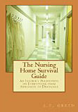 The Nursing Home Survival Guide